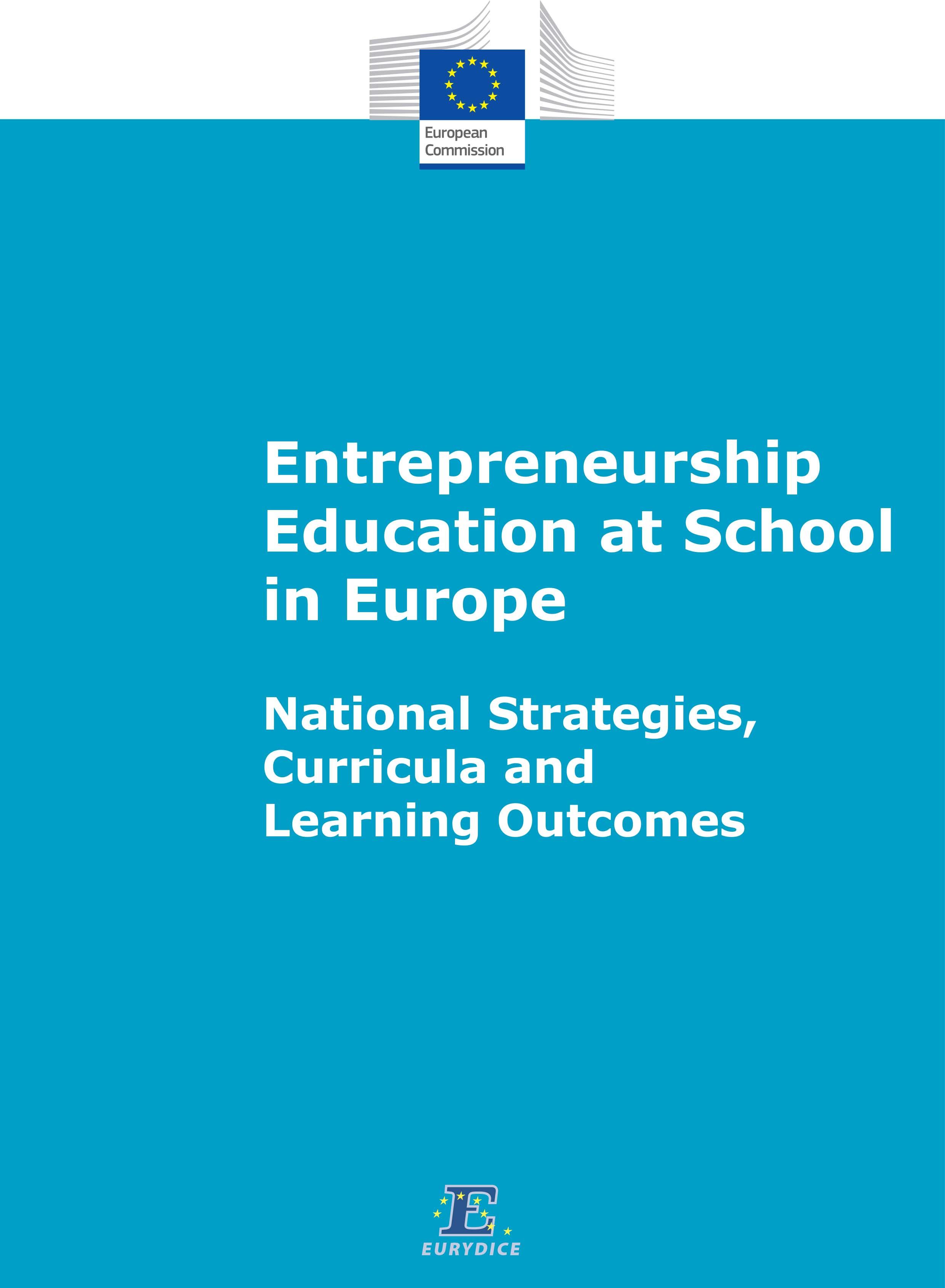 Entrepreneurship Education at School in Europe. National Strateg