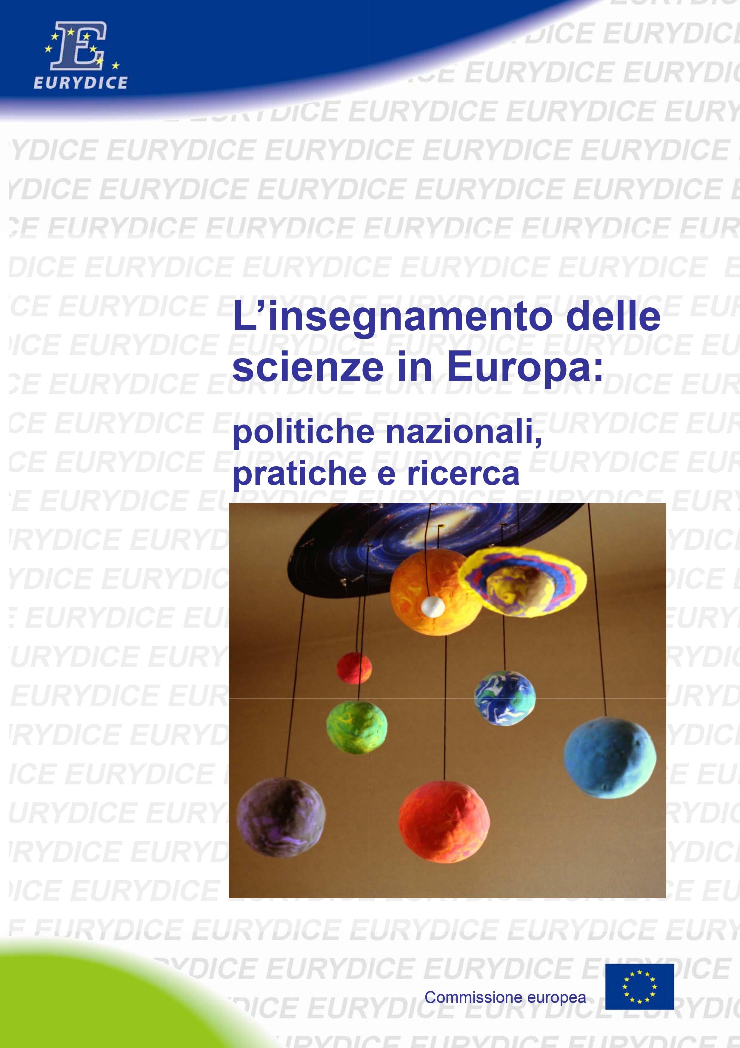 L'insegnamento delle scienze in Europa: politiche nazionali, pra