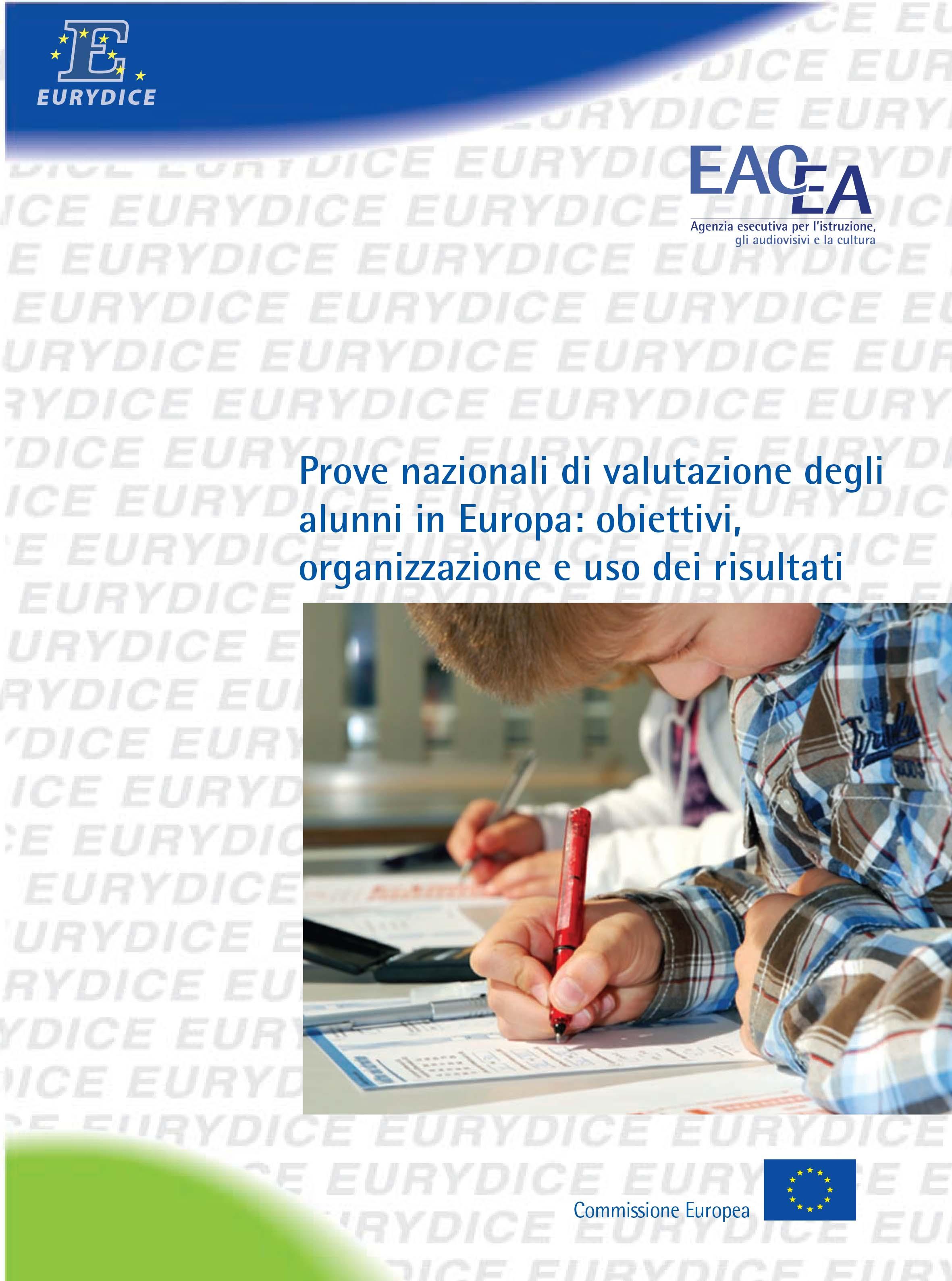 Prove nazionali di valutazione degli alunni in Europa: obiettivi